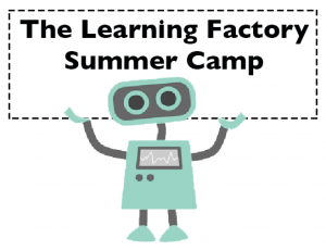 Learning Factory Summer Camp Robot with sign